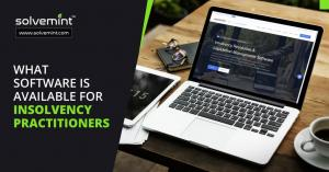 What Software is Used By Insolvency Practitioners ? Solvemint