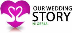 OurWeddingStoryNigeria