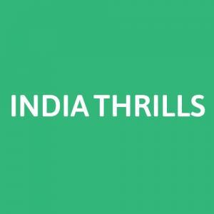 INDIA THRILLS